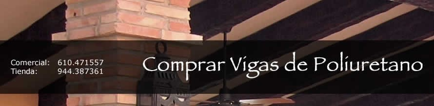 TIENDA DE VIGAS DE POLIURETANO